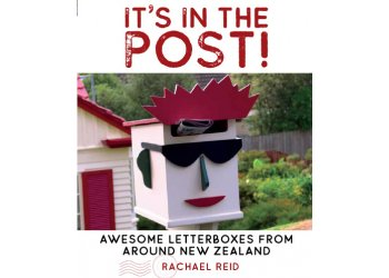 It's In the Post - Awesome Letterboxes From Around New Zealand